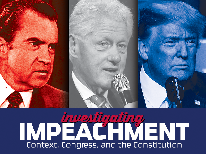 Investigating Impeachment: Context, Congress, and the Constitution
