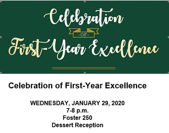 Celebration of First Year Excellence
