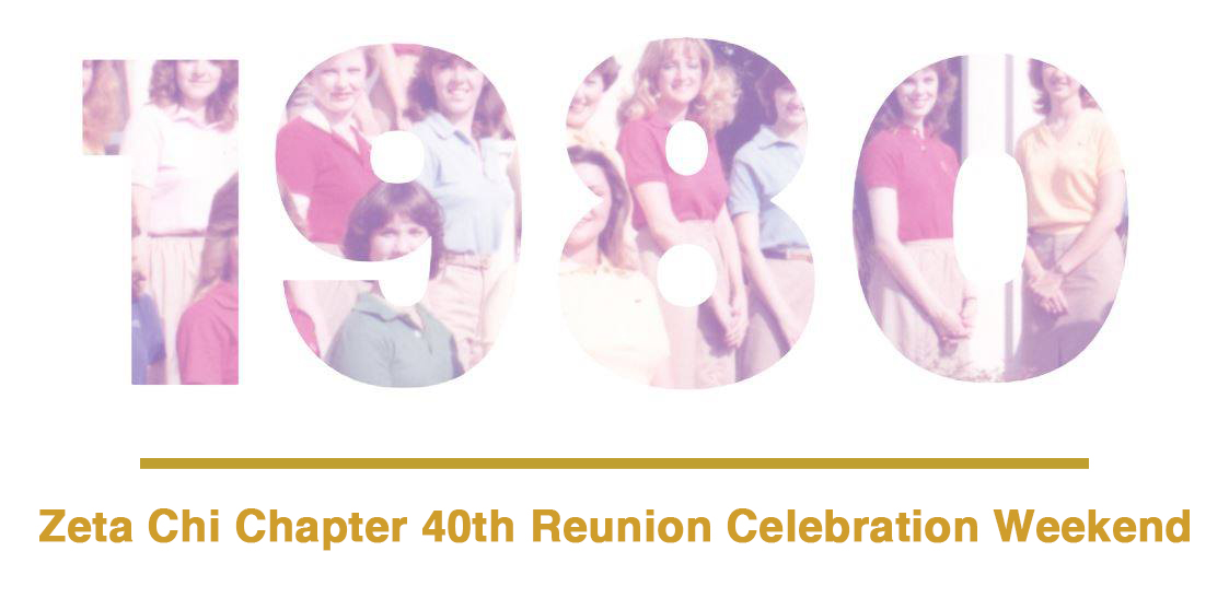 ADPi Zeta Chi Chapter 40th Reunion Weekend