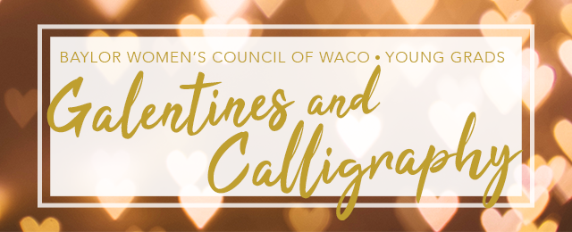 Galentines and Calligraphy