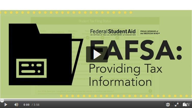 FAFSA: Providing Tax Information