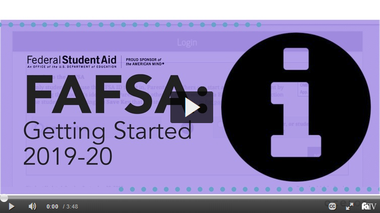 FAFSA: Getting Started 2019-20