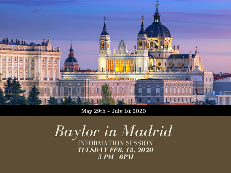 Study Abroad Information Session: Baylor in Madrid