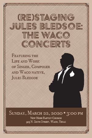 (Re)Staging Jules Bledsoe - The Waco Concerts