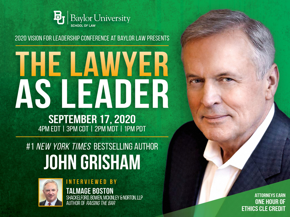 Bestselling Author John Grisham Closes the 2020 Vision for Leadership Conference at Baylor Law