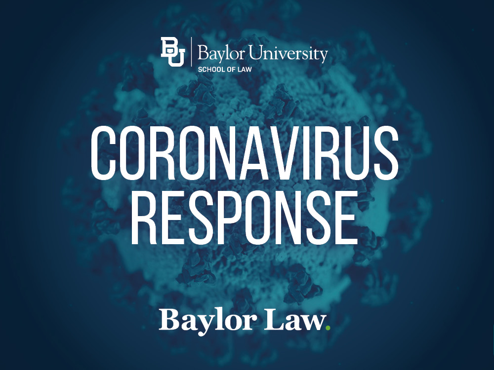 Baylor Law Implements Remote Course Instruction