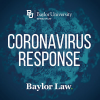 Baylor Law Notice on Academic Continuity