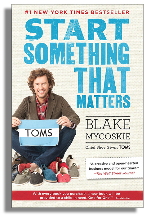 Book Cover of Start Something That Matters