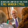 Eminent Family Lawyer Ike Vanden Eykel Named 2020 Baylor Lawyer of the Year