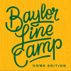 [Baylor Line Camp - Home Edition]