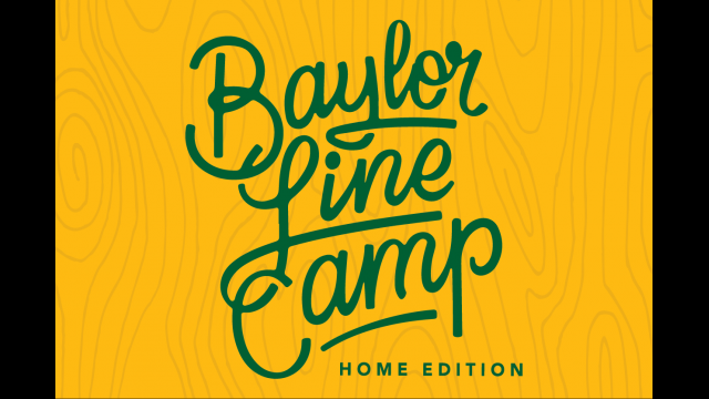 Baylor Line Camp - Home Edition