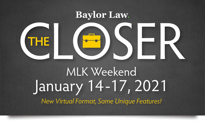 2021 | The Closer | Law | Baylor University