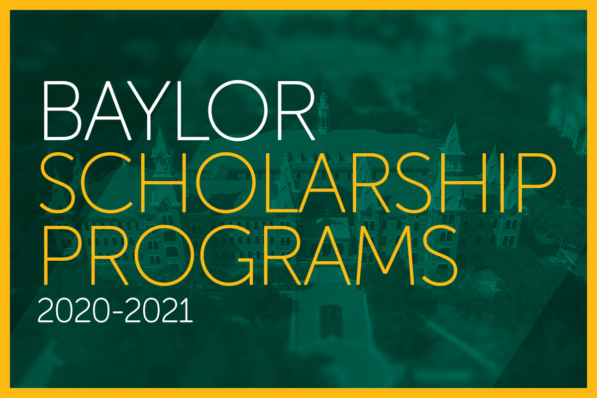 Baylor Scholarship Events 2020-2021