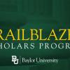 [Trailblazer Scholars Program]