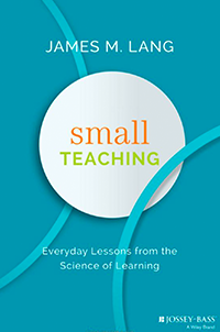 Book Cover for Small Teaching by James Lang