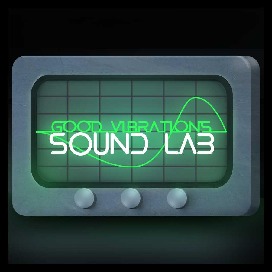 Good Vibrations: Sound Lab