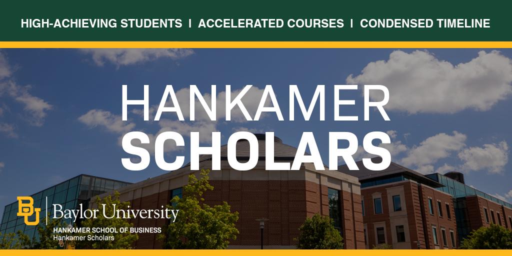 Hankamer Scholars