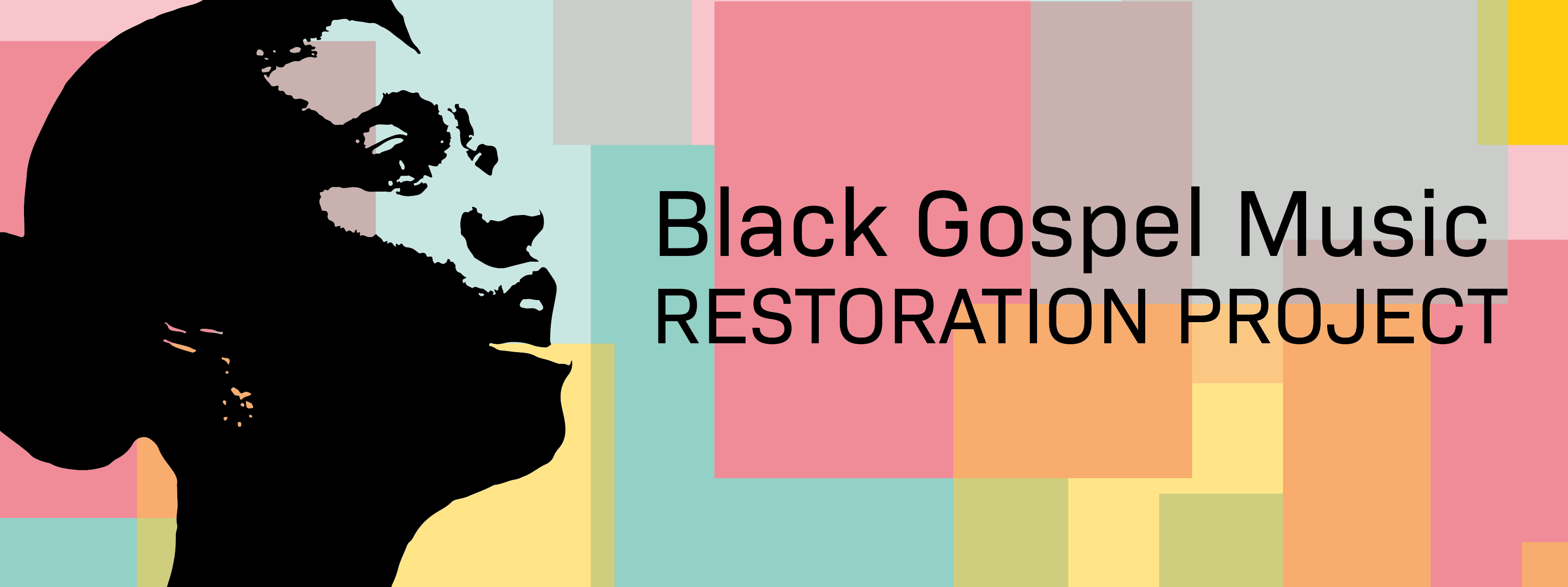 About the Black Gospel Music Restoration Project Banner