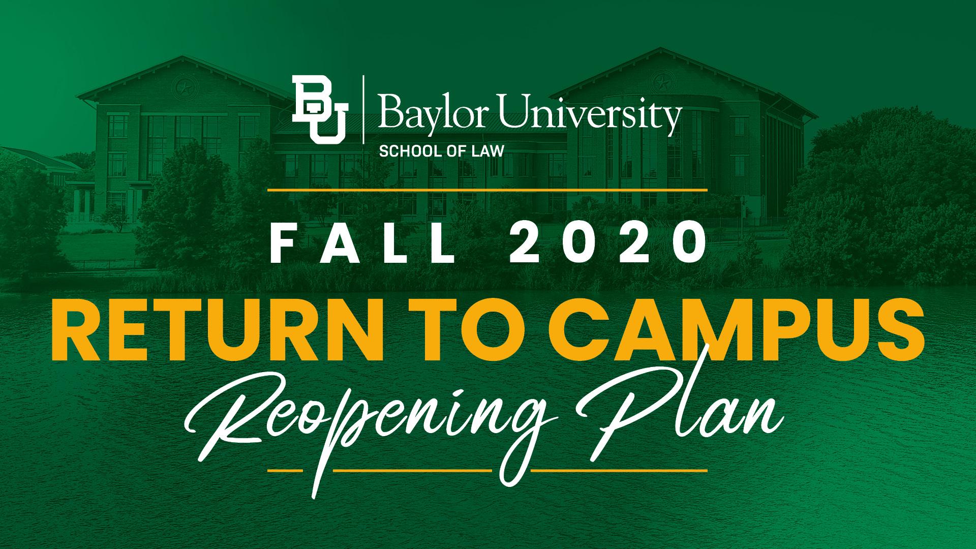 Baylor Law Return to Campus Plan