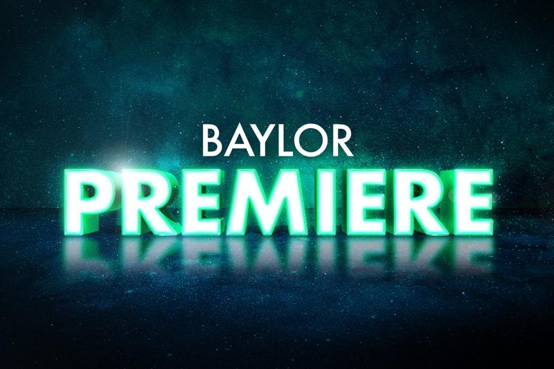 Baylor Premiere