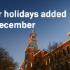 Four holidays added to December break