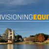 Introducing a New Event Series: Envisioning Equity