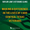 Baylor Law's Veterans Clinic: Making a Difference in the Lives of 1,600 Central Texas Veterans
