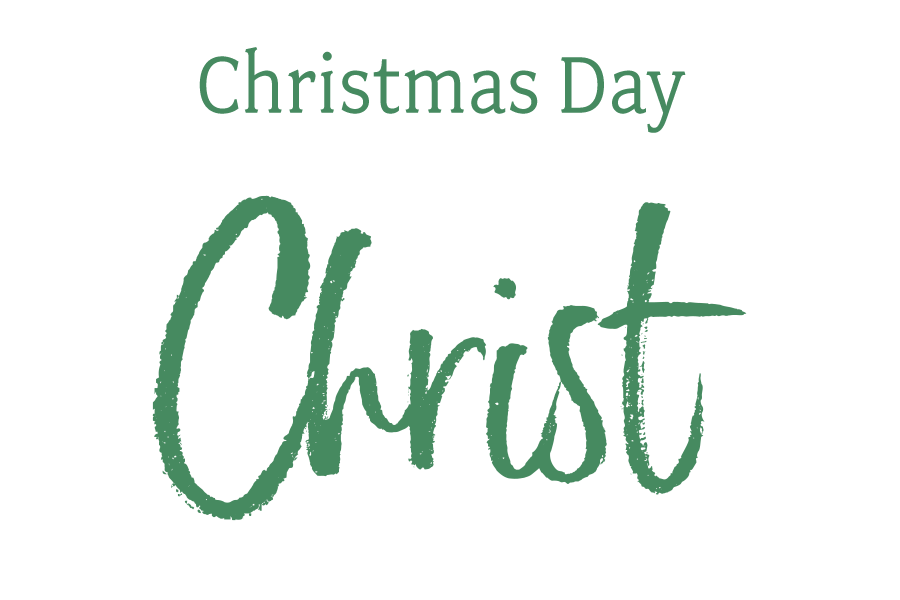 Christmas Day: Jesus