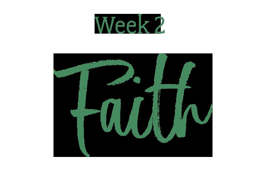Week 2: Faith
