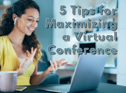 5 Tips for Virtual Conf.