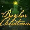 [A Baylor Christmas]