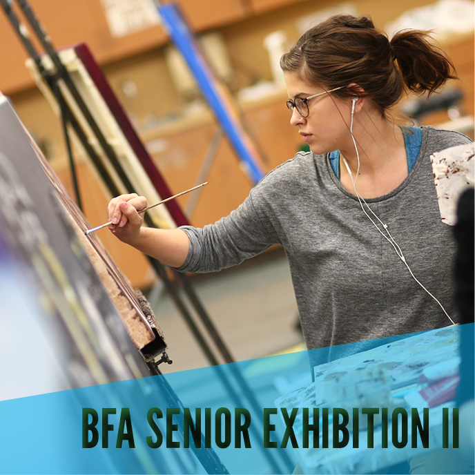 BFA Senior Exhibition II