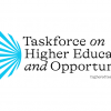 [Taskforce on Higher Education and Opportunity]