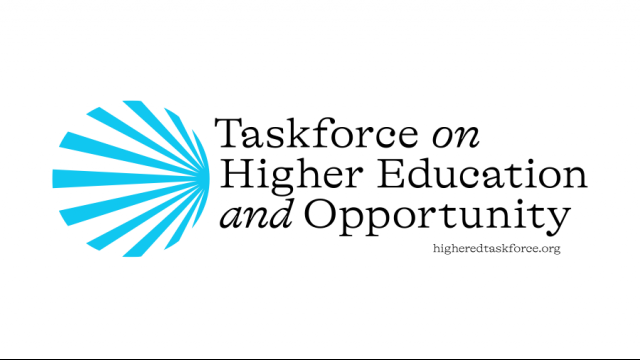 Taskforce on Higher Education and Opportunity