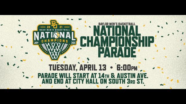 Baylor Men's Basketball Championship Parade & Celebration