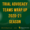 Baylor Law's Trial Advocacy Teams Wrap Up 2020-21 Mock Trial Season with Impressive Showings