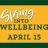 Watch the Spring into Wellbeing Virtual Event
