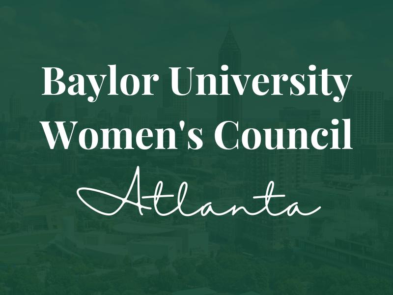Baylor Women's Council of Atlanta