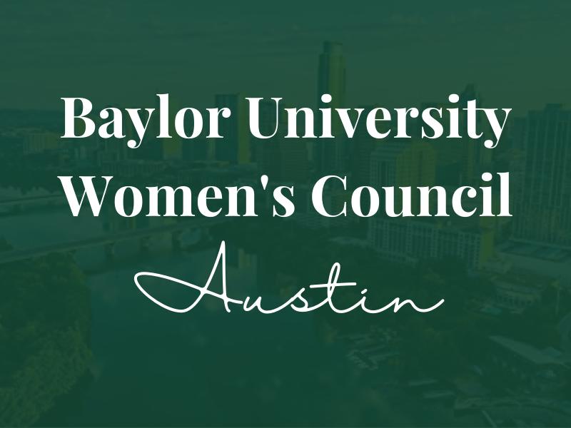 Baylor Women's Council of Austin