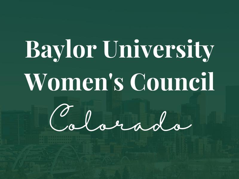 Baylor Women's Council of Colorado