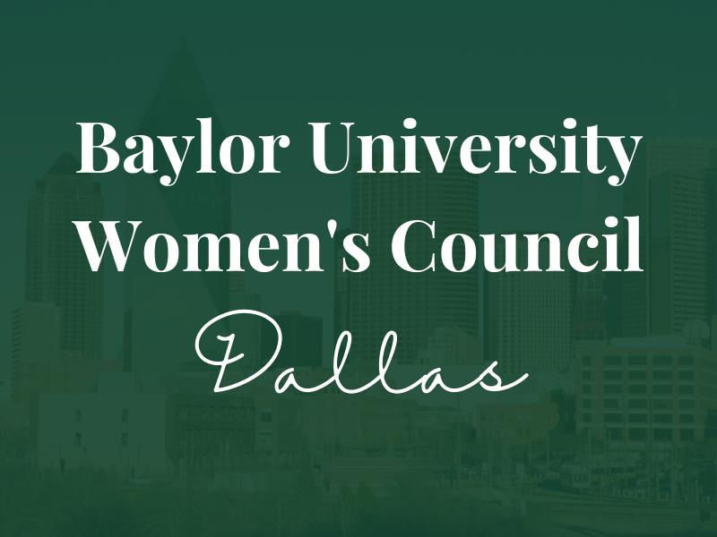 Baylor Women's Council of Dallas