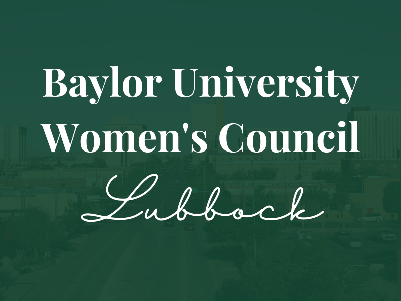 Baylor Women's Council of Lubbock