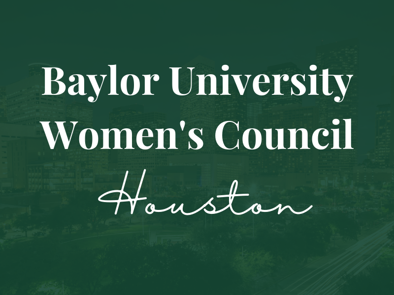 Baylor Women's Council of Houston