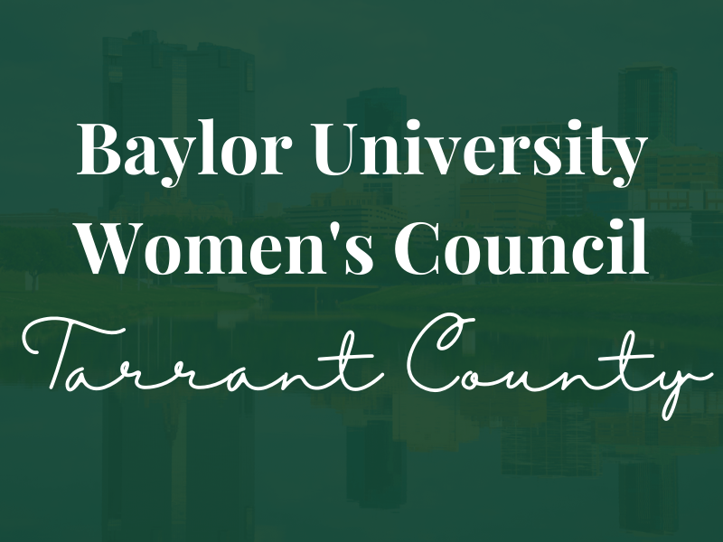 Baylor Women's Council of Tarrant County