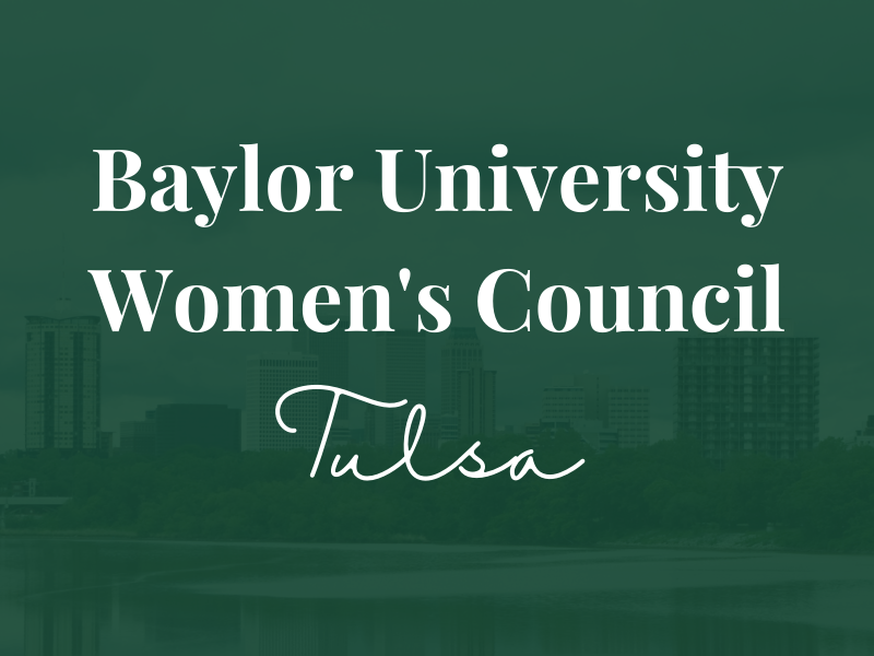 Baylor Women's Council of Tulsa