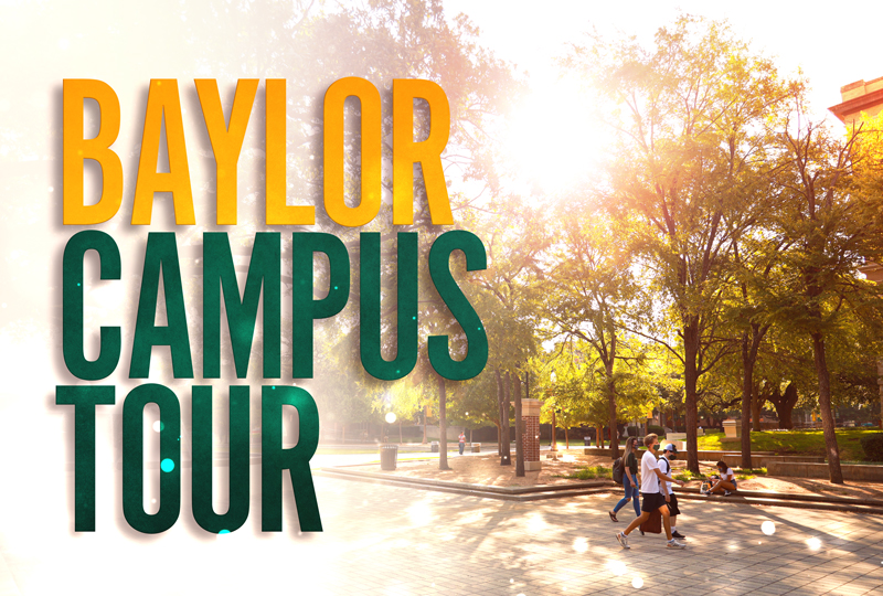 Baylor Campus Tour