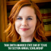 Baylor Law Student Tara Smith Awarded  State Bar of Texas Tax Section Annual Scholarship