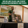 Baylor Law's Black Law Student Association Remembers Juneteenth