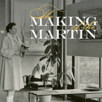 The Making of the Martin