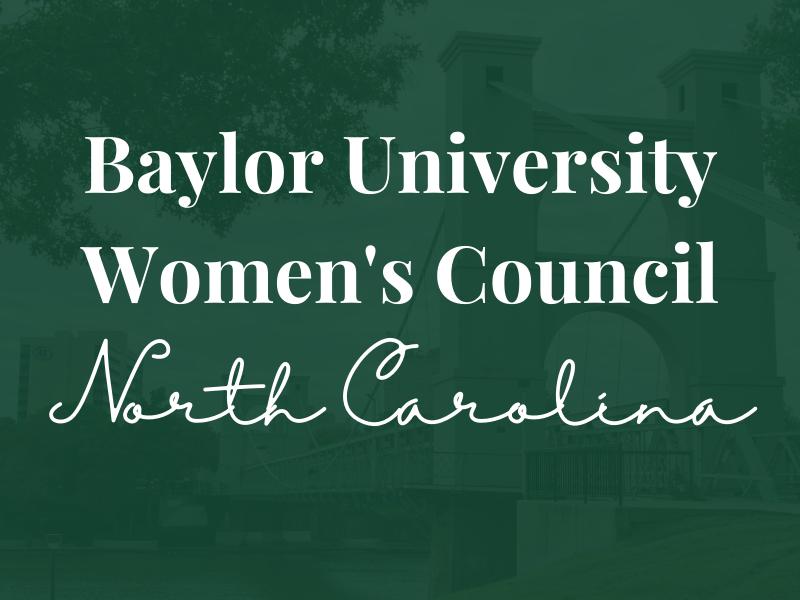 Baylor Women's Council of North Carolina